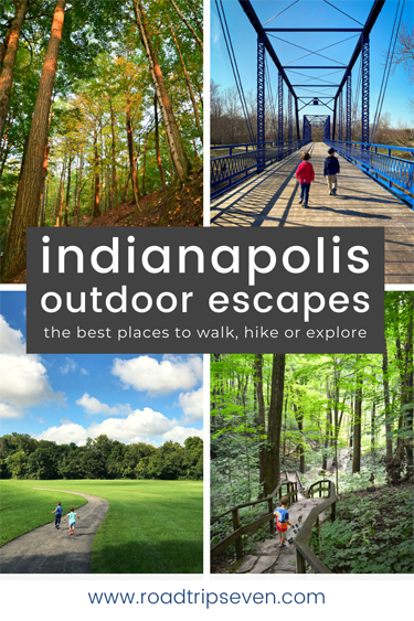 Indianapolis Outdoor Escapes: The best places to walk, hike or escape around the city